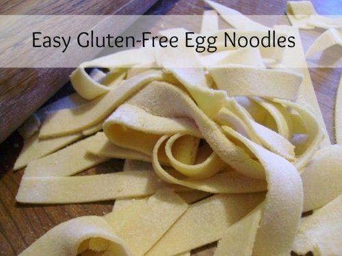 Easy Gluten-Free Egg Noodles. Yay! I miss egg noodles.