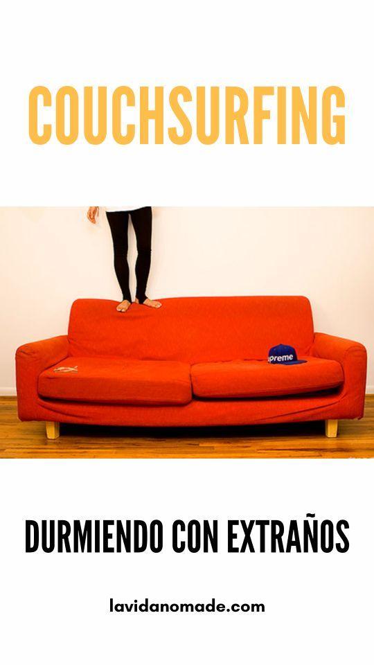 Couchsurfing: durmiendo con extraños   La Vida Nómade  #couchsurfing #viajes