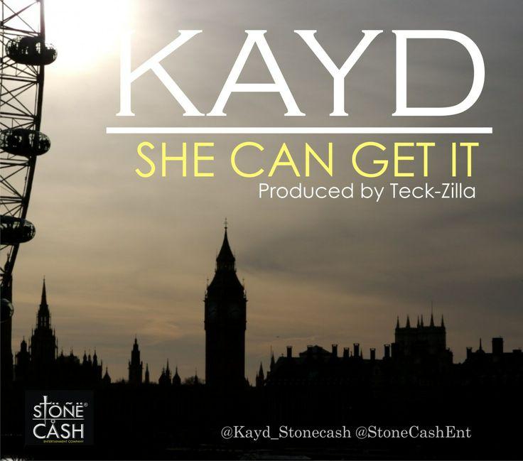 "MRSHUSTLE MUSIC: ""SHE CAN GET IT"" BY KAYD [PROD. BY TECKZILLA]"