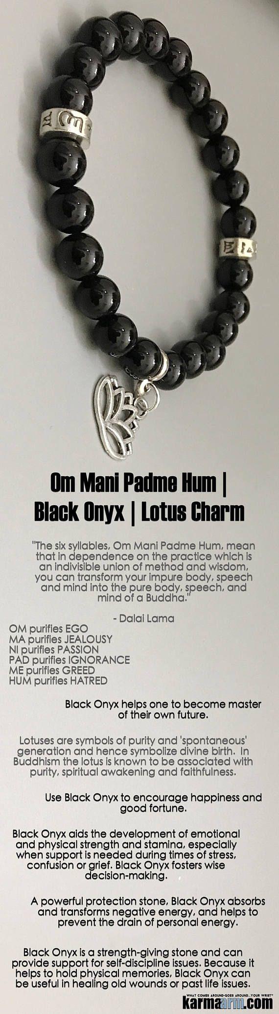 Use #Black #Onyx to encourage #happiness and good #fortune. A #strength-giving #stone, it helps one to become master of their own future.  #OM #Om #Mani #Padme #Hum #Buddhist #Lotus #fertility  #Beaded #Beads #Bijoux #Bracelet #Bracelets #Buddhist #Chakra #Charm #Crystals #Energy #gifts #gratitude #Handmade #Healing #Jewelry #Kundalini #LawOfAttraction #LOA #Love #Mala #Meditation #Mens #prayer #pulseiras #Reiki #Spiritual #Stacks #Stretch #Womens #Yoga #YogaBracelets
