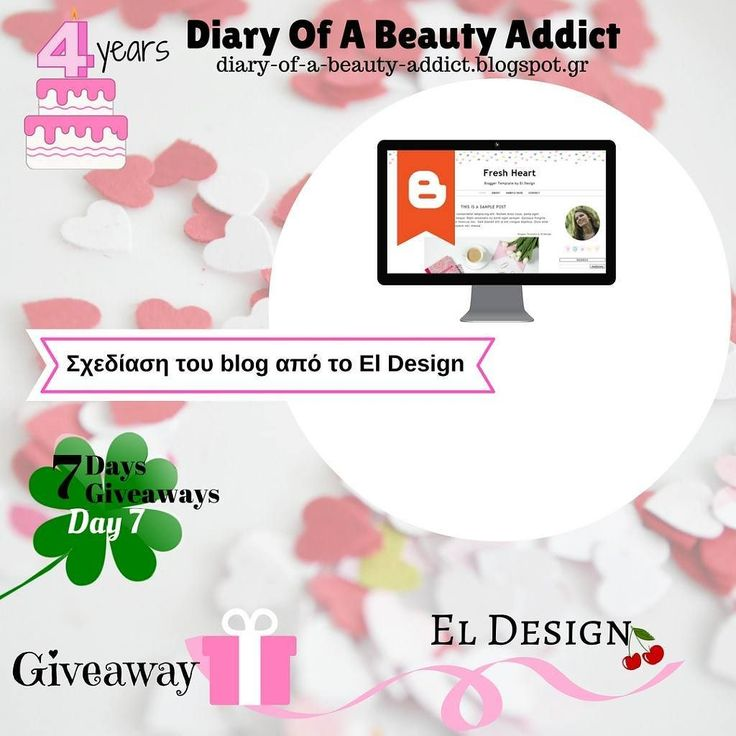 7 Days 7 Giveaways  Day 7: #Κέρδισε μια ανανέωση στην σχεδίαση του blog από το El Design  Περισσότερα στο #blog :diary-of-a-beauty-addict.blogspot.gr  #diaryofabeautyaddict #eldesigncreations #blogdesign #giveaway #διαγωνισμός #bbloggers #instablogger #lbloggers #bbloggersgr #greekblog #greekblogs #greekblogger #greekbloggers