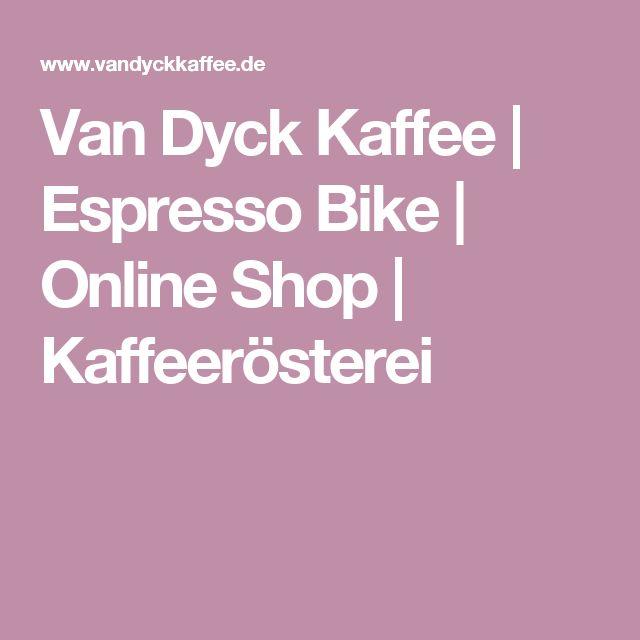 Van Dyck Kaffee | Espresso Bike | Online Shop | Kaffeerösterei
