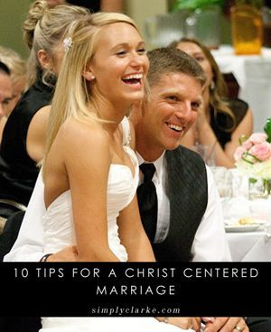 I know I'm no where near this stage of life yet, but this holds such Truth every couple should read! 10 Tips For A Christ Centered Marriage #marriagetips #simplyclarke #christ