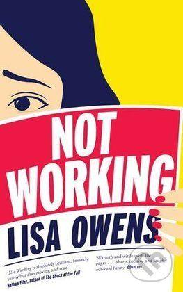 Martinus.sk > Knihy: Not Working (Lisa Owens)