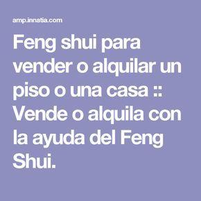 Feng shui para vender o alquilar un piso o una casa :: Vende o alquila con la ayuda del Feng Shui.