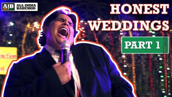 Love AIB : Honest Indian Weddings (Part 1)