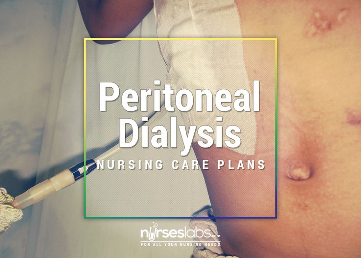 This post contains 6 nursing care plans for peritoneal dialysis.
