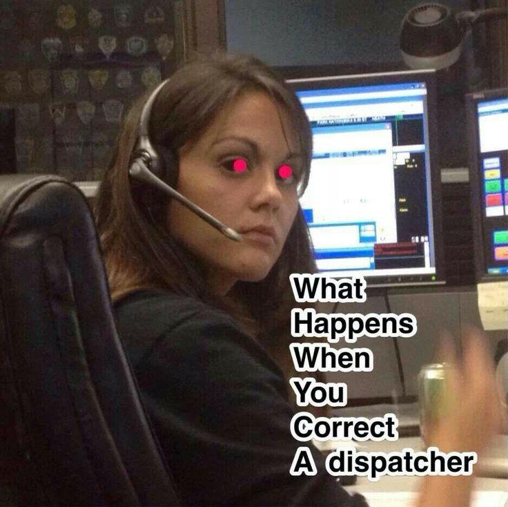 220 Dispatcher My Job Ideas My Job Work Humor 911 Dispatcher