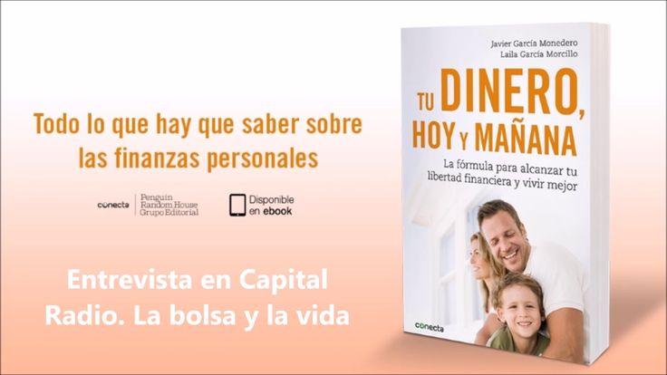 Entrevista en Capital Radio La bolsa y la vida