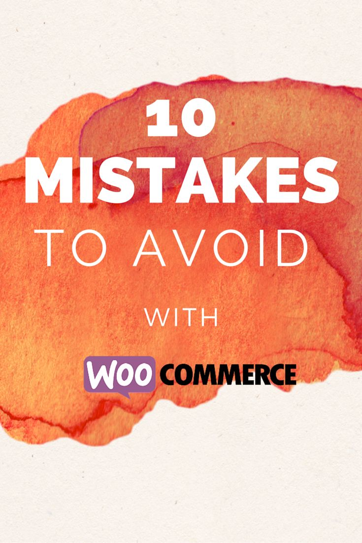 10 Mistakes To Avoid With WooCommerce // Figure out how to run your ecommerce shop successfully. Tips for customer service, inventory management, marketing, website updates, SEO, and order fulfillment with Woocommerce.