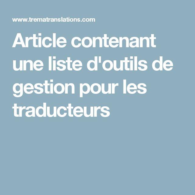 Article contenant une liste d'outils de gestion pour les traducteurs