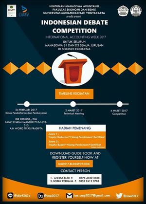 #LombaDebat #IDC #IndonesianDebateCompetition #IAW2017 #UMY #Yogyakarta International Accounting Week 2017 IDC Indonesian Debate Competition  DEADLINE: 19 Februari 2017  http://infosayembara.com/info-lomba.php?judul=international-accounting-week-2017-idc-indonesian-debate-competition