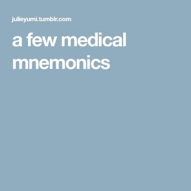 a few medical mnemonics