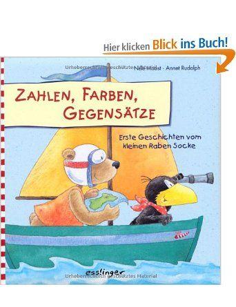 Zahlen, Farben, Gegensätze: Erste Geschichten vom kleinen Raben Socke: Amazon.de: Annet Rudolph, Nele Moost: Bücher