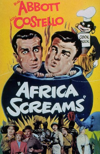 Africa Screams. Bud Abbott, Lou Costello, Clyde Beatty, Frank Buck, Max Baer, Buddy Baer, Shemp Howard. Directed by Charles Barton. United Artists. 1949