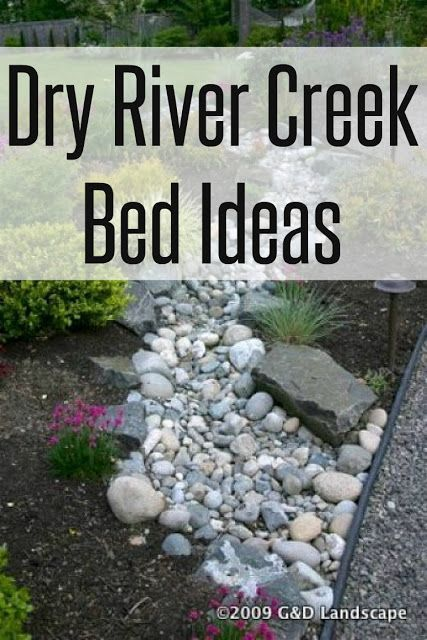 Dry River Creek Bed Ideas To Help With Water Run Off Outdoors And Backyard Diy Pinterest
