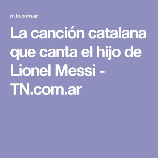 La canción catalana que canta el hijo de Lionel Messi - TN.com.ar