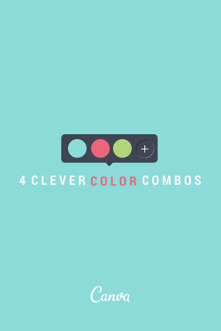 4 Clever Color Combinations http://blog.canva.com/4-clever-color-combinations/