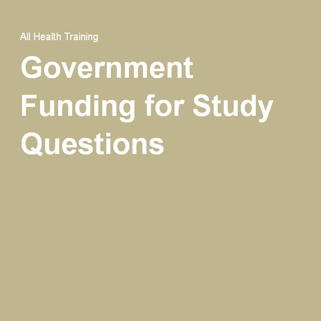 Government Funding for Study Questions