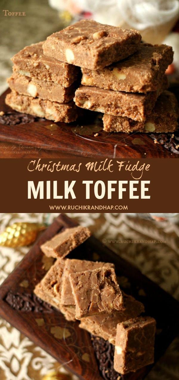 Milk Toffee Christmas Milk Fudge Ruchik Randhap Recipe Milk Toffee Christmas Sweets Recipes Sweets Recipes