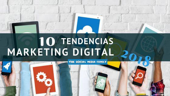 Conoce las diez tendencias en marketing digital que marcarán el 2018, todas ellas fiel reflejo de las novedades tecnológicas.