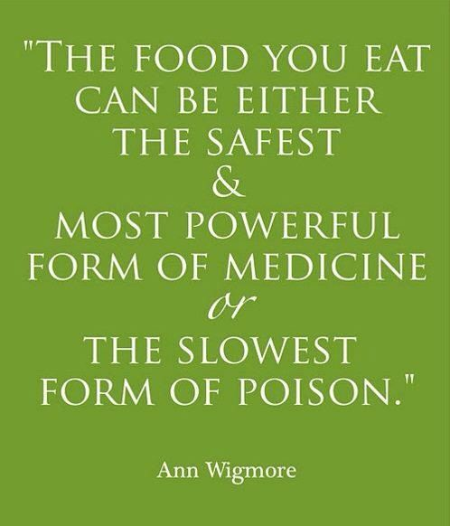 The foods you eat can be either the safest...