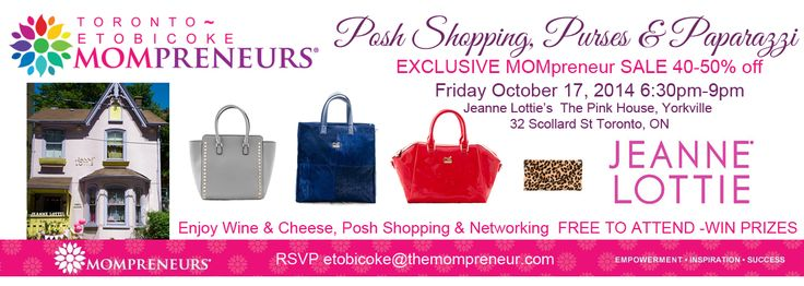 #Toronto #Etobicoke #Mompreneurs | Empowering Business Women and Connecting Communities #Posh #shopping @JeanneLottie @TheMompreneurTM Oct 17 #Purses #Networking
