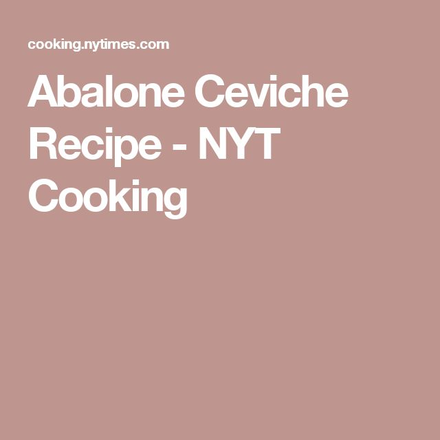 Abalone Ceviche Recipe - NYT Cooking