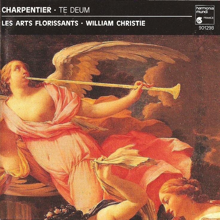 Charpentier, Marc-Antoine: Te Deum, Missa Assumpta Est Maria, Litanies de la Vierge. Les Arts Florissants, William Christie. Harmonia Mundi HMC-901298