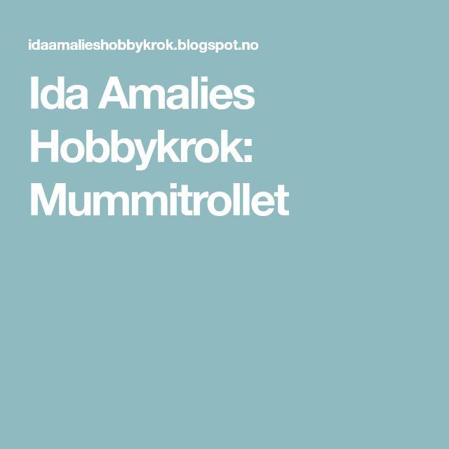 Ida Amalies Hobbykrok: Mummitrollet