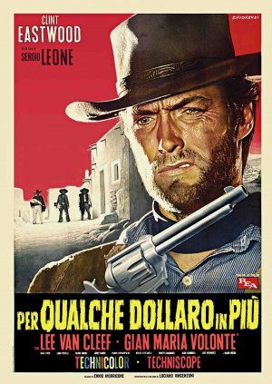 For A Few Dollars More Italian movie poster. 1965 4F style B. Sergio Leone. Clint Eastwood. Lee Van Cleef. Art by Franco Fiorenzi