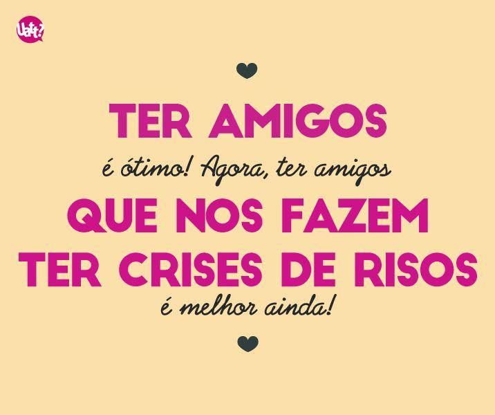 Amizade! ❤