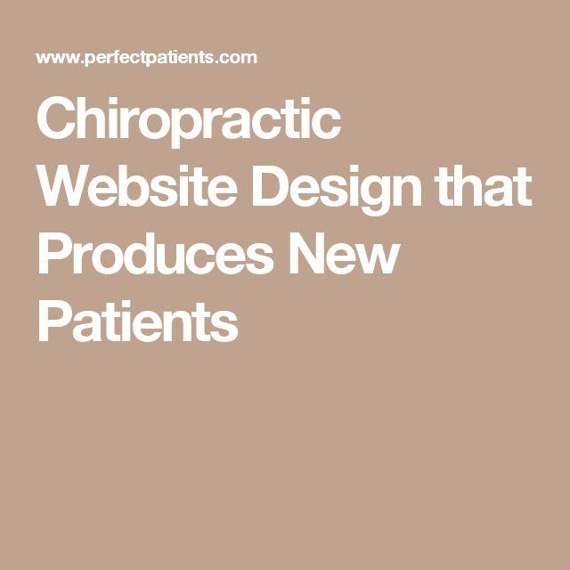 Chiropractic Website Design that Produces New Patients