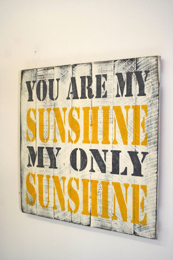 You Are My Sunshine Pallet Sign Nursery Decor Childrens Bedroom Sign Bathroom Sign Shabby Chic Decor Distressed Wood Handmade Gray Yellow