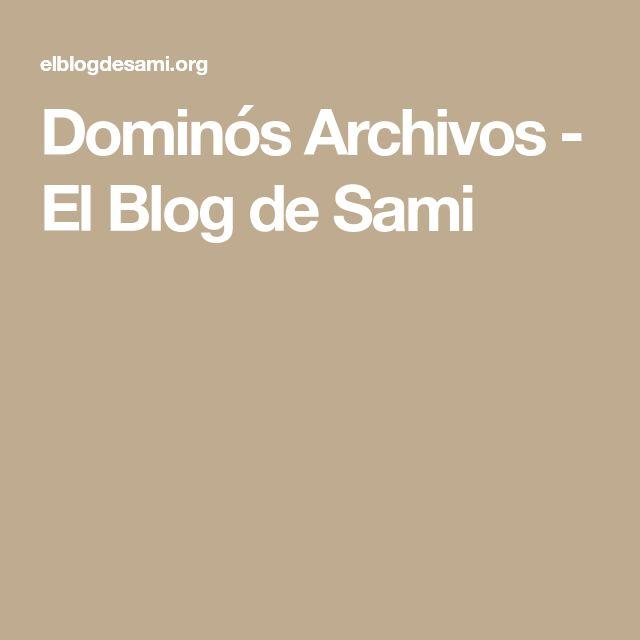 Dominós Archivos - El Blog de Sami