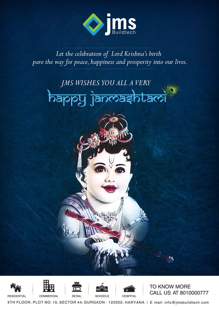 Happy Janmashtami.. may Lord Krishna showers all his blessing on you. JMS Buildtech - Wish you a very Happy Janmashtami...