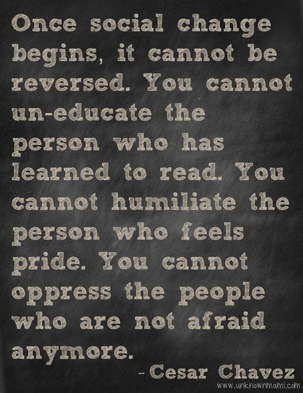 Best Cesar Chavez quote EVER!