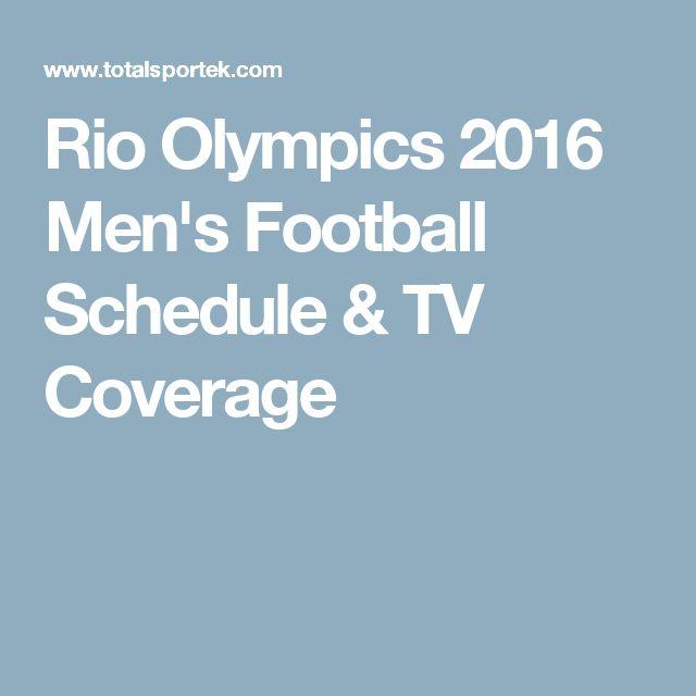 Rio Olympics 2016 Men's Football Schedule & TV Coverage