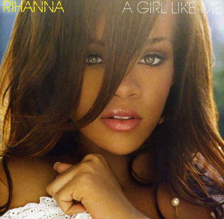 Rihanna - A Girl Like Me