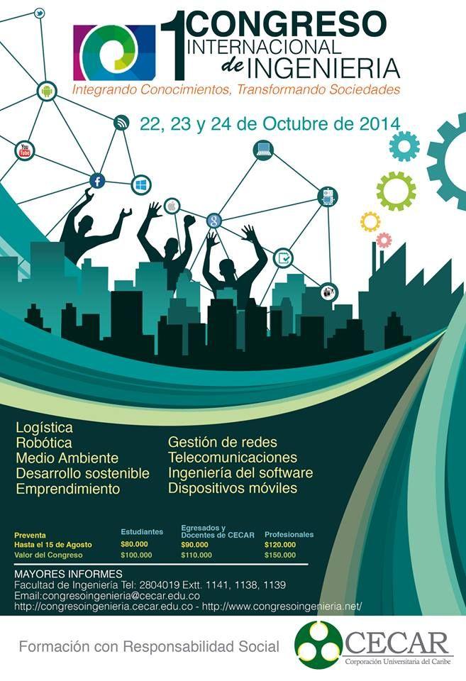 ¿Eres Ingeniero o estudiante de Ingeniería?   ¡Entonces debes participar del primer Congreso Internacional de Ingeniería!  #EventosCecar