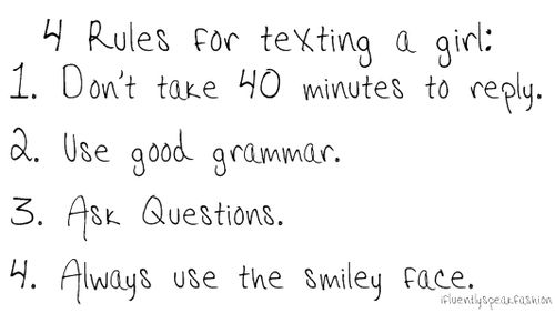 This could be said about texting a guy too! :)