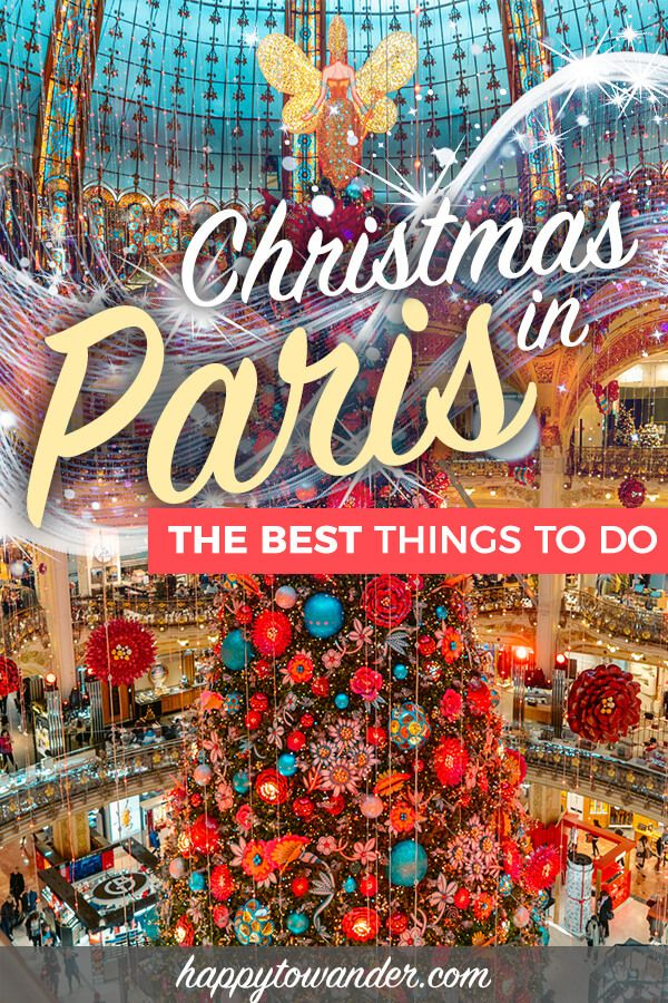 Christmas In Paris What To Do Where To Go More Christmas In