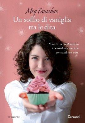 Un soffio di vaniglia tra le dita - Meg Donohue