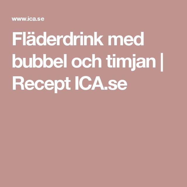 Fläderdrink med bubbel och timjan | Recept ICA.se