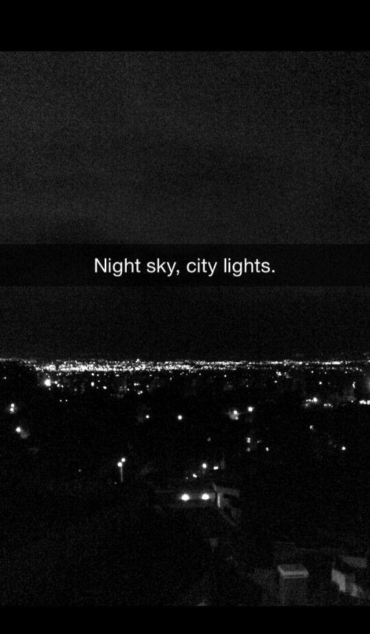 City Lights Guatemala Night Snapchat Night Light Quotes Night Quotes Thoughts Snap Quotes