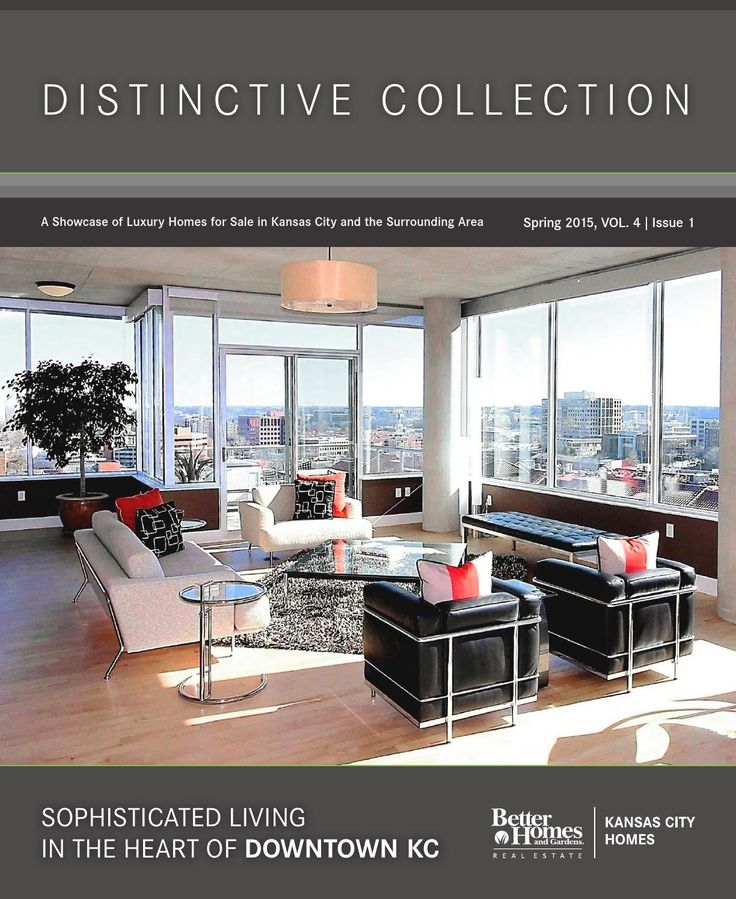 Distinctive Collection Spring 2015 See Kansas City Luxury Homes For Sale In  This Distinctive Collection E · Better Homes And GardensHomes ...