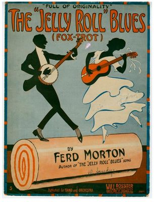 """Sheet Music- 1915,The """"Jelly Roll"""" Blues, composed by Fred 'Jelly Roll' Morton"""
