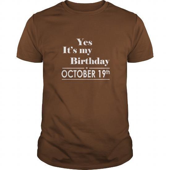 Awesome Tee Birthday October 19 tshirt  Shirt for womens and Men Birthday October 19 - birthday, queens T shirts