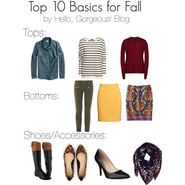 the 10 best fall basics by hello, gorgeous! blog - denim button up / striped navy and white tee / deep red cardigan / army green skinnies / bright yellow pencil skirt / patterned pencil skirt / black and white color block riding boots ((even better if monogrammed)) / cheetah or leopard print flats / black pumps / patterned scarf for layering.