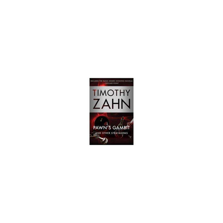 Pawn's Gambit : And Other Stratagems (Paperback) (Timothy Zahn)